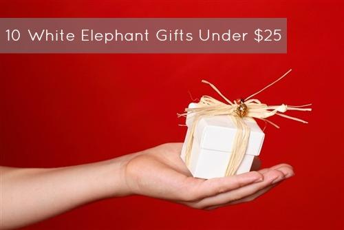 Ten White Elephant Gift Ideas Under 25 Laderamom